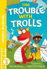 READLAD3TROUBLE WITH TROLLS