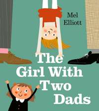Elliot, M: Girl with Two Dads
