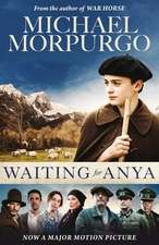 Waiting for Anya. Film Tie-In