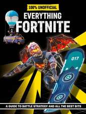 Fortnite: Everything Fortnite 100% Unoffical