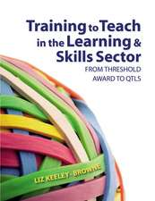 Training to Teach in the Learning and Skills Sector:  From Threshold Award to Qtls