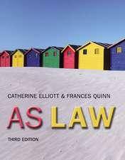 Elliott and Quinn: AS Law 3rd Edition
