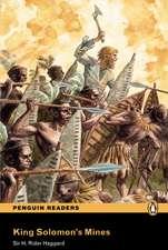 King Solomon's Mines, Level 4, Penguin Readers:  Achieving the Minimum Core