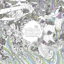 The Magical Journey: A Colouring Book