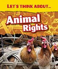 Let's Think About Animal Rights