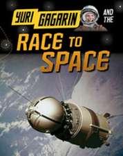 Hubbard, B: Yuri Gagarin and the Race to Space