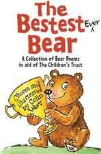 The Bestest Ever Bear