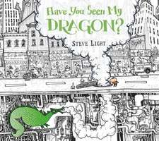 Have You Seen My Dragon?