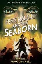 Armour-Chelu, F: Fenn Halflin and the Seaborn