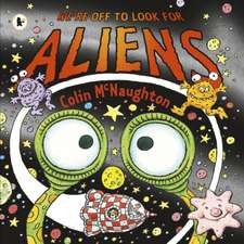 We're Off to Look for Aliens