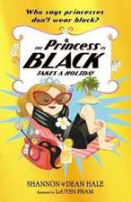 Princess in Black Takes a Holiday