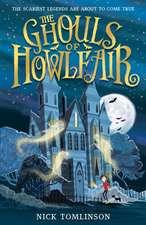 Tomlinson, N: Ghouls of Howlfair