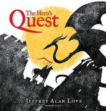 Love, J: The Hero's Quest