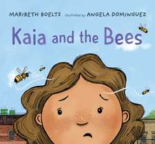 Boelts, M: Kaia and the Bees