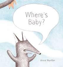 Hunter, A: Where's Baby?
