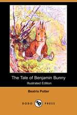 The Tale of Benjamin Bunny (Illustrated Edition) (Dodo Press)