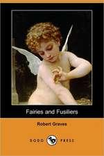 Fairies and Fusiliers (Dodo Press)