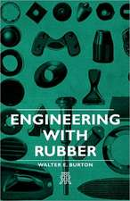 Engineering with Rubber