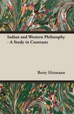 Indian and Western Philosophy - A Study in Contrasts