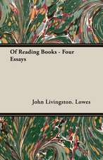 Of Reading Books - Four Essays
