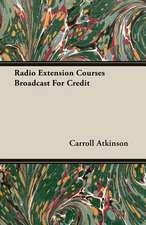 Radio Extension Courses Broadcast for Credit:  The Theory of Conditioned Reflexes