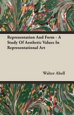 Representation and Form - A Study of Aesthetic Values in Representational Art:  The Theory of Conditioned Reflexes