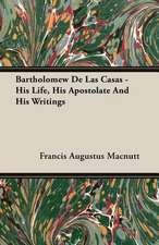 Bartholomew de Las Casas - His Life, His Apostolate and His Writings:  President's Politics from Grant to Coolidge