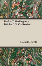 Booker T. Washington - Builder of a Civilization:  Burnell's Narrative of His Adventures in Bengal