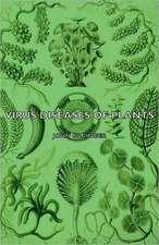 Virus Diseases of Plants