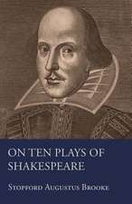 On Ten Plays of Shakespeare:  Keys to the Kingdom Series