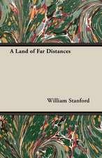 A Land of Far Distances