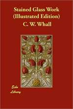 Stained Glass Work (Illustrated Edition)