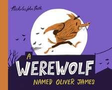Werewolf Named Oliver James