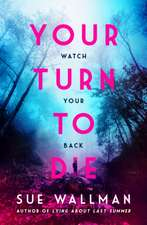 Wallman, S: Your Turn to Die