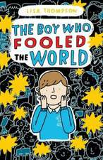 BOY WHO FOOLED THE WORLD