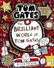 Tom Gates 01: The Brilliant World of Tom Gates