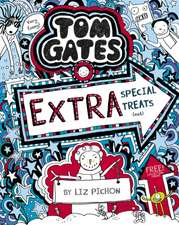 Tom Gates 06: Extra Special Treats (not)