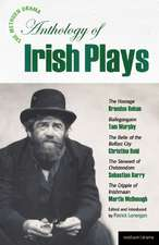 The Methuen Drama Anthology of Irish Plays:  Hostage; Bailegangaire; Belle of the Belfast City; Steward of Christendom; Cripple of Inishmaan