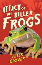 Attack of the Killer Frogs