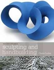 Loder, C: Sculpting and Handbuilding