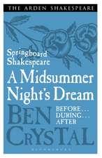 Springboard Shakespeare: A Midsummer Night's Dream