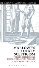 Marlowe's Literary Scepticism: Politic Religion and Post-Reformation Polemic