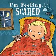 I'm Feeling Scared
