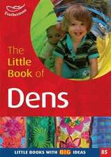 The Little Book of Dens