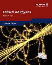 Hudson, M: Edexcel A Level Science: A2 Physics