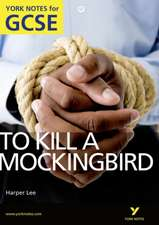 To Kill a Mockingbird: York Notes for GCSE (Grades A*-G)