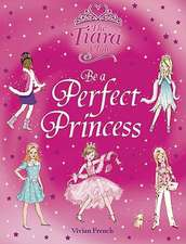 French, V: Be a Perfect Princess