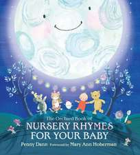 Hachette Children's Books: The Orchard Book of Nursery Rhyme