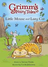 Little Mouse and Lazy Cat