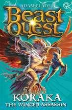 Beast Quest: Koraka the Winged Assassin